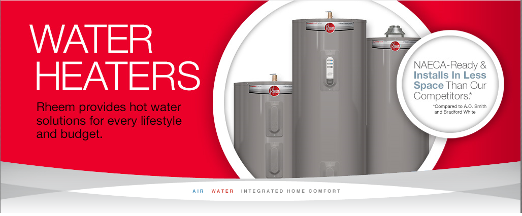 Proud Installer Of Rheem Gas Amp Electric Water Heaters